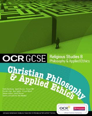 OCR GCSE Religious Studies B: Christian Philosophy & Applied Ethics Student Book by Jon Mayled