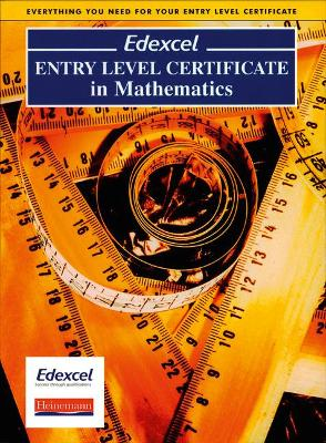 Edexcel Entry Level Certificate in Maths Pupil Book by