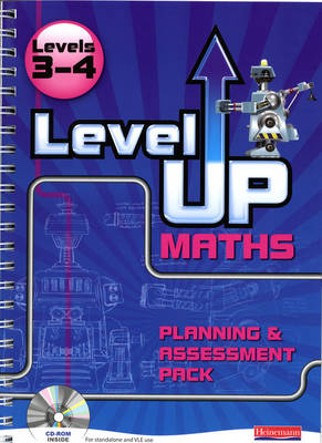 Level Up Maths: Access Teacher Planning and Assessment Pack (Level 3-4) by Ian Boote, Caroline Clissold, Robert Ward-Penny, Bobbie Johns