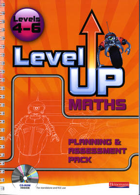 Level Up Maths: Teacher Planning and Assessment Pack (Level 4-6) by Keith Pledger