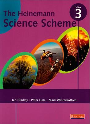 Heinemann Science Scheme Pupil Book 3 Compendium Volume by Mark Winterbottom, Peter Gale, Ian Bradley