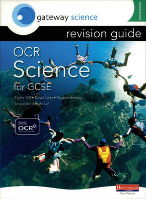 Gateway Science: OCR GCSE Science Revision Guide Foundation by