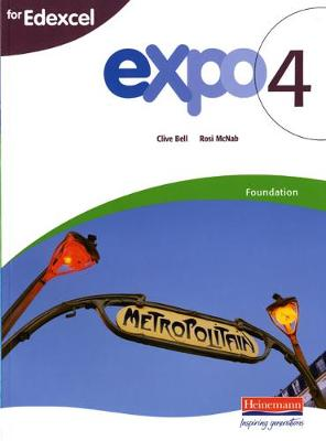 Expo 4 Edexcel Foundation Student Book by Clive Bell