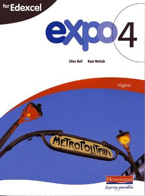 Expo 4 for Edexcel Higher Student Book by Clive Bell
