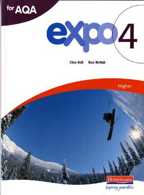 Expo 4 AQA Higher Student Book by Clive Bell