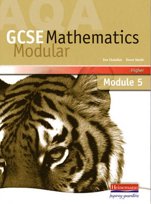 AQA GCSE Maths Higher Module 5 by Sue Chandler