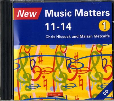 New Music Matters 11-14 Audio CD 1 by Chris Hiscock, Marian Metcalfe, Andy Murray