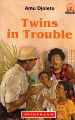 Twins in Trouble by Amu Djoleto