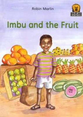 Imbu and the Fruit by Robin Marlin