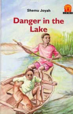 Danger in the Lake by Shemu Joyah