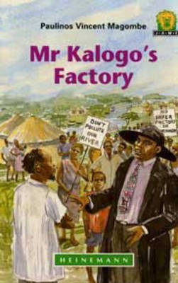 Mr Kalogo's Factory by