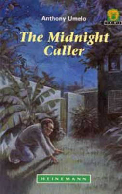 The Midnight Caller by Anthony Umelo