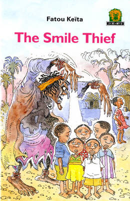 The Smile Thief by Fatou Keita