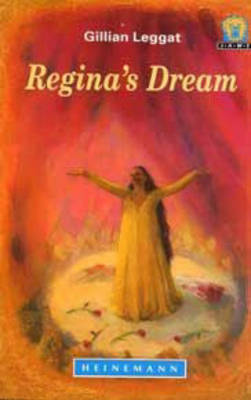 Regina's Dream by Gillian Leggat