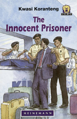 The Innocent Prisoner by Kwasi Koranteng