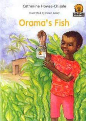 Orama's Fish by Catherine Howse-Chisale