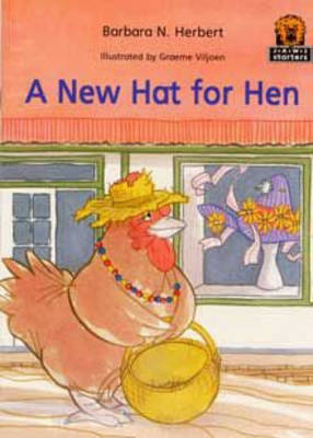 A New Hat for Hen by Barbara N. Herbert