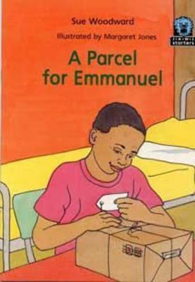 A Parcel for Emmanuel by Susan Woodward