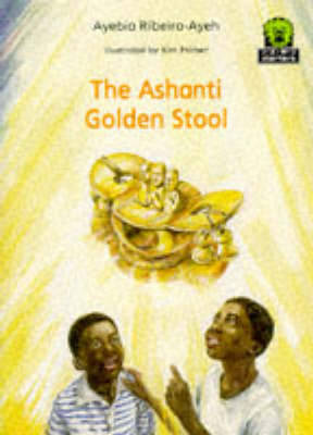 The Ashanti Golden Stool by Ayebia Ribeiro-Ayeh