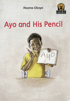 Ayo and His Pencil by Ifeoma Okoye