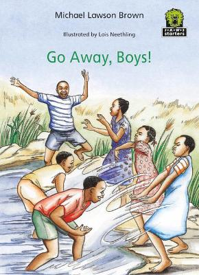 Go Away Boys by