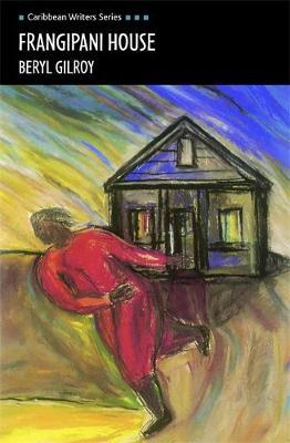 Frangipani House Second Edition (Caribbean Writers Series) by Beryl Gilroy