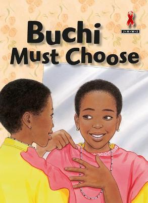 Buchi Must Choose by Lisa Greenstein