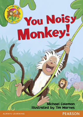 Jamboree Storytime Level B: You Noisy Monkey Big Book by Michael Coleman