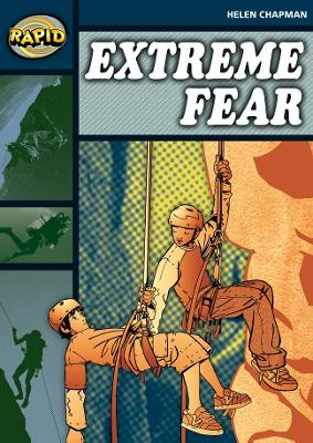 Rapid Stage 6 Set B: Extreme Fear (Series 1) by Helen Chapman