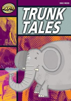 Rapid Stage 1 Set A: Trunk Tales (Series 1) by Dee Reid