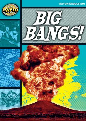 Rapid Stage 3 Set B: Big Bangs (Series 1) by Haydn Middleton