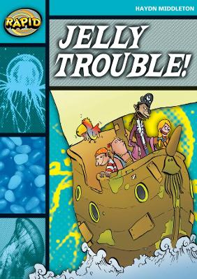 Rapid Stage 3 Set B: Jelly Trouble (Series 1) by Haydn Middleton