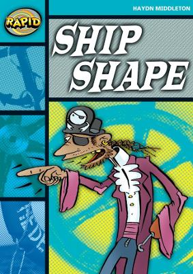 Rapid Stage 3 Set B: Ship Shape (Series 1) by Haydn Middleton