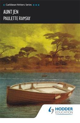 Aunt Jen (Caribbean Writers Series) by Paulette Ramsay