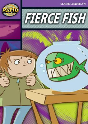 Rapid Stage 1 Set B: Fierce Fish (Series 2) by Claire Llewellyn