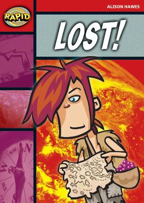 Rapid Stage 2 Set B: Lost! (Series 2) by Alison Hawes