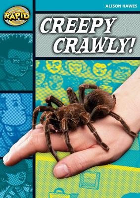 Rapid Stage 3 Set B: Creepy, Crawly (Series 2) by Alison Hawes
