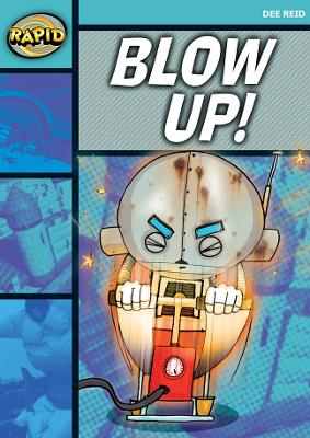 Rapid Starter Level: Blow Up! by Dee Reid