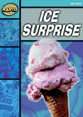 Rapid Starter Level: Ice Surprise by Dee Reid