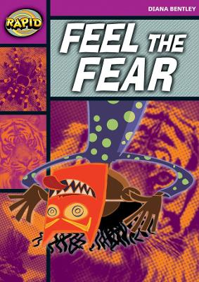 Rapid Starter Level: Feel the Fear by Diana Bentley