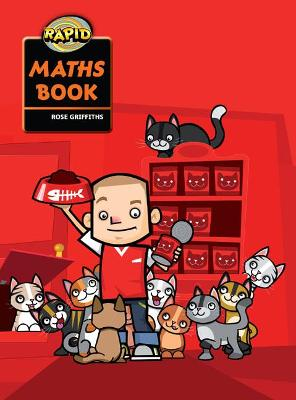 Rapid Maths: Stage 1 Pupil Book by Rose Griffiths