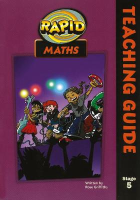 Rapid Maths: Stage 5 Teacher's Guide by Rose Griffiths