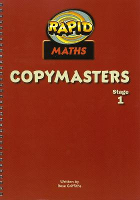 Rapid Maths: Stage 1 Photocopy Masters by Rose Griffiths
