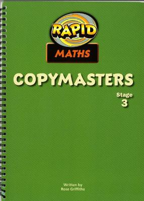 Rapid Maths: Stage 3 Photocopy Masters by Rose Griffiths