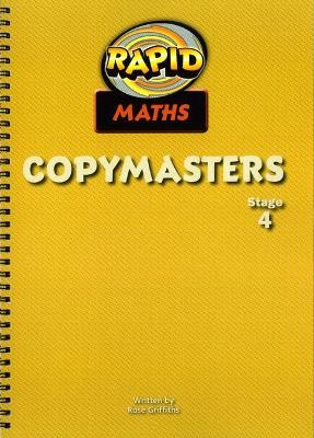Rapid Maths: Stage 4 Photocopy Masters by Rose Griffiths