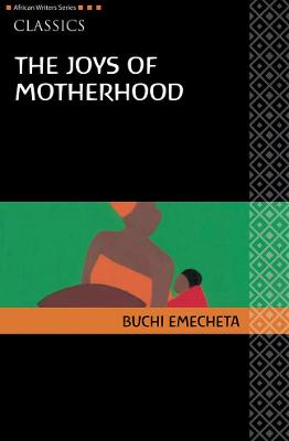 AWS Classics The Joys of Motherhood by Buchi Emecheta