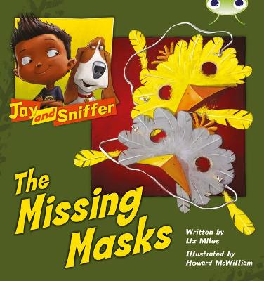 BC Blue (KS1) C/1B Jay and Sniffer: The Missing Masks by Liz Miles