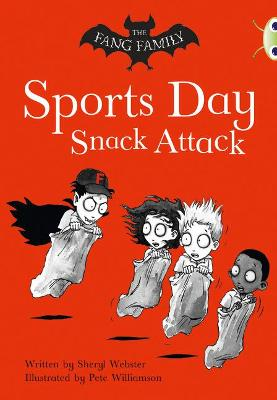 BC Gold A/2B The Fang Family: Sports Day Snack Attack by Sheryl Webster