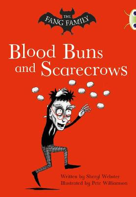 BC Gold B/2B The Fang Family: Blood Buns and Scarecrows by Sheryl Webster
