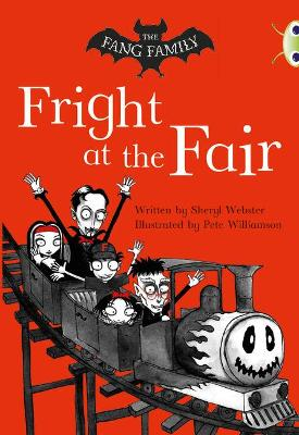 BC White A/2A The Fang Family: Fright at the Fair by Sheryl Webster